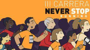 Llega la carrera de 5K Never Stop Running 'nunca te rindas'